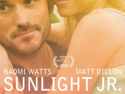 Sunlight Jr., Naomi Watts, Matt Dillon